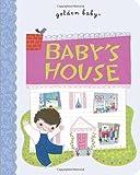 Baby's House (Golden Baby)