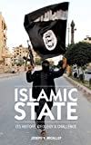 Islamic State: Its History, Ideology and Challenge