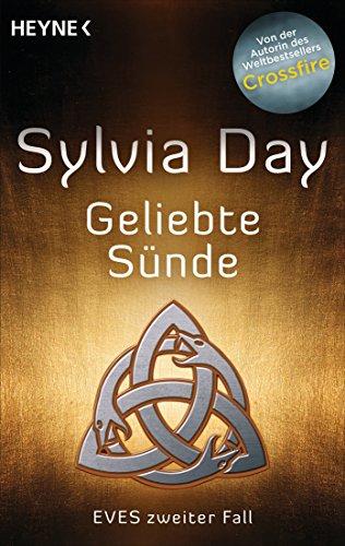 Sylvia Day - Geliebte Sünde: Eves zweiter Fall (German Edition)