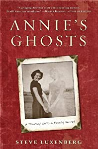 "Cover of ""Annie's Ghosts: A Journey Into ..."