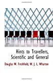 img - for Hints to Travellers, Scientific and General book / textbook / text book