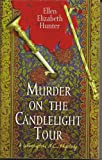 Murder on the Candlelight Tour (A Wilmington, N.C., Mystery)