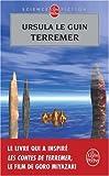 echange, troc Ursula Le Guin - Terremer : Le sorcier de Terremer ; Les tombeaux d'Atuan ; L'ultime rivage