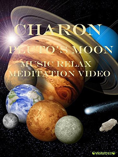 Charon Pluto's Moon Music Relax Meditation Video