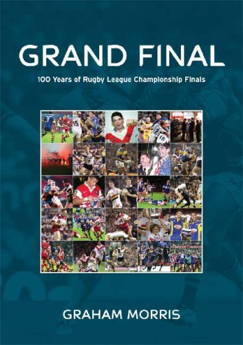 grand-final-100-years-of-rugby-league-championship-finals-by-graham-morris-2007-11-25