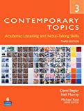 Contemporary Topics 3: Academic Listening and Note-Taking Skills (Student Book and Classroom Audio CD) (3rd Edition)
