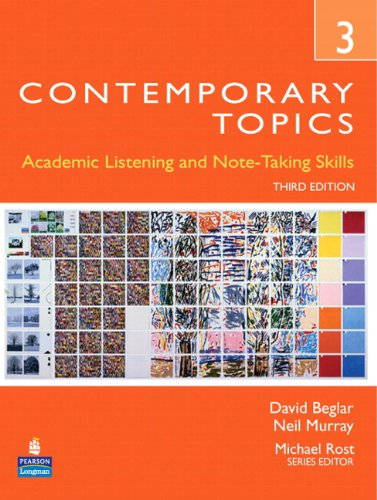 Contemporary Topics 3: Academic Listening and Note-Taking...