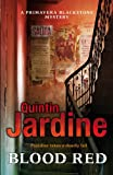 Quintin Jardine Blood Red (Primavera Blackstone Series)