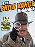 The Philo Vance Megapack: 12 Classic...