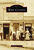 img - for Wirt County (Images of America) book / textbook / text book