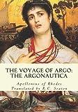 The Voyage of Argo: The Argonautica (1613824351) by Rhodes, Apollonius of