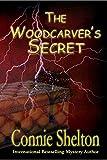 The Woodcarver's Secret (Samantha Sweet Mysteries)