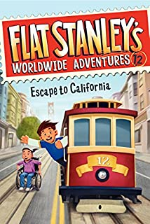 Book Cover: Flat Stanley's Worldwide Adventures #12: Escape to California