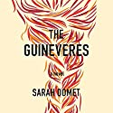The Guineveres Audiobook by Sarah Domet Narrated by Erin Bennett