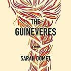 The Guineveres Hörbuch von Sarah Domet Gesprochen von: Erin Bennett