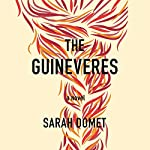The Guineveres | Sarah Domet