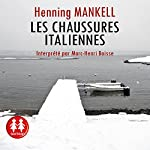 Les chaussures italiennes | Henning Mankell