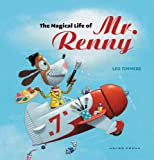 The Magical Life of Mr. Renny (Gecko Press Titles)