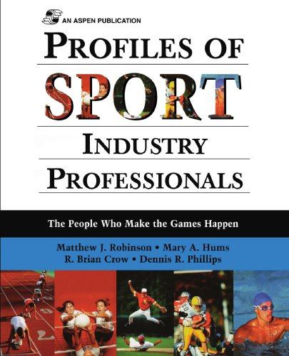 Profiles Of Sport Industry Professionals: The People Who...