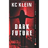 Dark Future ~ KC Klein