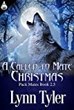 A Called to Mate Christmas (Pack Mates Book 2.5)