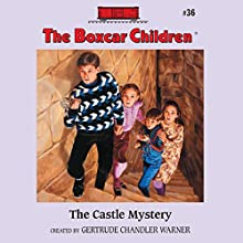 The Castle Mystery: The Boxcar Children Mysteries, Book 36 (       UNABRIDGED) by Gertrude Chandler Warner Narrated by Aimee Lilly