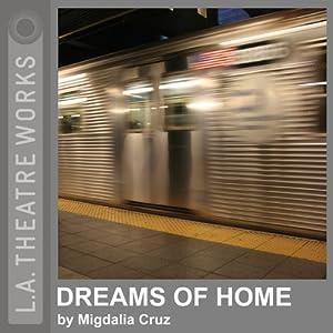 Dreams of Home - Migdalia Cruz