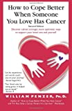 img - for By William Penzer How to Cope Better When Someone You Love Has Cancer (Second Edition, Second edition) book / textbook / text book