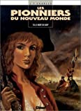 """Afficher """"Les Pionniers du nouveau monde n° 6 La Mort du loup"""""""