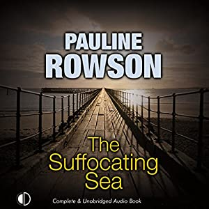The Suffocating Sea Audiobook