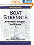 The Elements of Boat Strength: For Bu...
