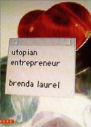 Utopian Entrepreneur (Mediawork Pamphlet)