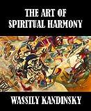 The Art of Spiritual Harmony [Illustrated]