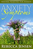 Natural Herbal Remedies for Anxiety: Anxiety Symptoms (Overcoming Anxiety and Dealing With Anxiety)