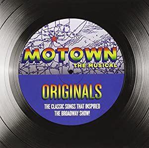Motown: The Musical - The Classic Songs That Inspired The Broadway Show!