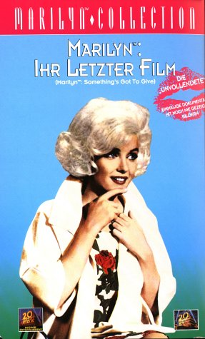 Marilyn - Ihr letzter Film (Something's Got To Give) [VHS]