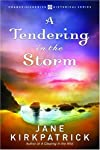 A Tendering in the Storm (Change and Cherish Historical)