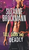 Tall, Dark and Deadly (Mills & Boon Special Releases)