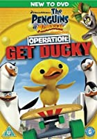 Penguins Of Madagascar - Operation Get Ducky