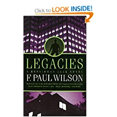 Legacies: A Repairman Jack Novel (Repairman Jack Novels) by F. Paul Wilson