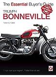 Triumph Bonneville: The Essential Buyer's Guide