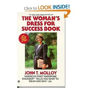 The Womans Dress for Success Book John T. Molloy