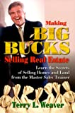 img - for Making Big Bucks Selling Real Estate book / textbook / text book