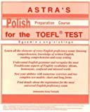 img - for Astra's Polish Preparation Course for the TOEFL TEST book / textbook / text book