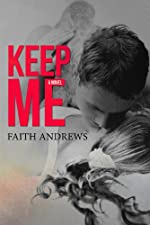 Keep Me (Grayson Sibling Series Book 1)