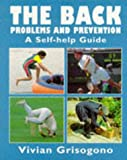 img - for The Back: Problems and Prevention : A Self-Help Guide book / textbook / text book