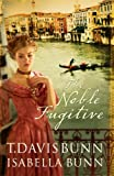 The Noble Fugitive #3