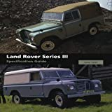James Taylor Land Rover Series III Specification Guide