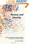 Memory and Identity in Ancient Judais...