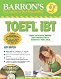 img - for By Pamela Sharpe Ph.D. Barron's TOEFL iBT with CD-ROM and 2 Audio CDs (Barron's TOEFL IBT (W/CD)) (13th Thirteenth Edition) [Paperback] book / textbook / text book